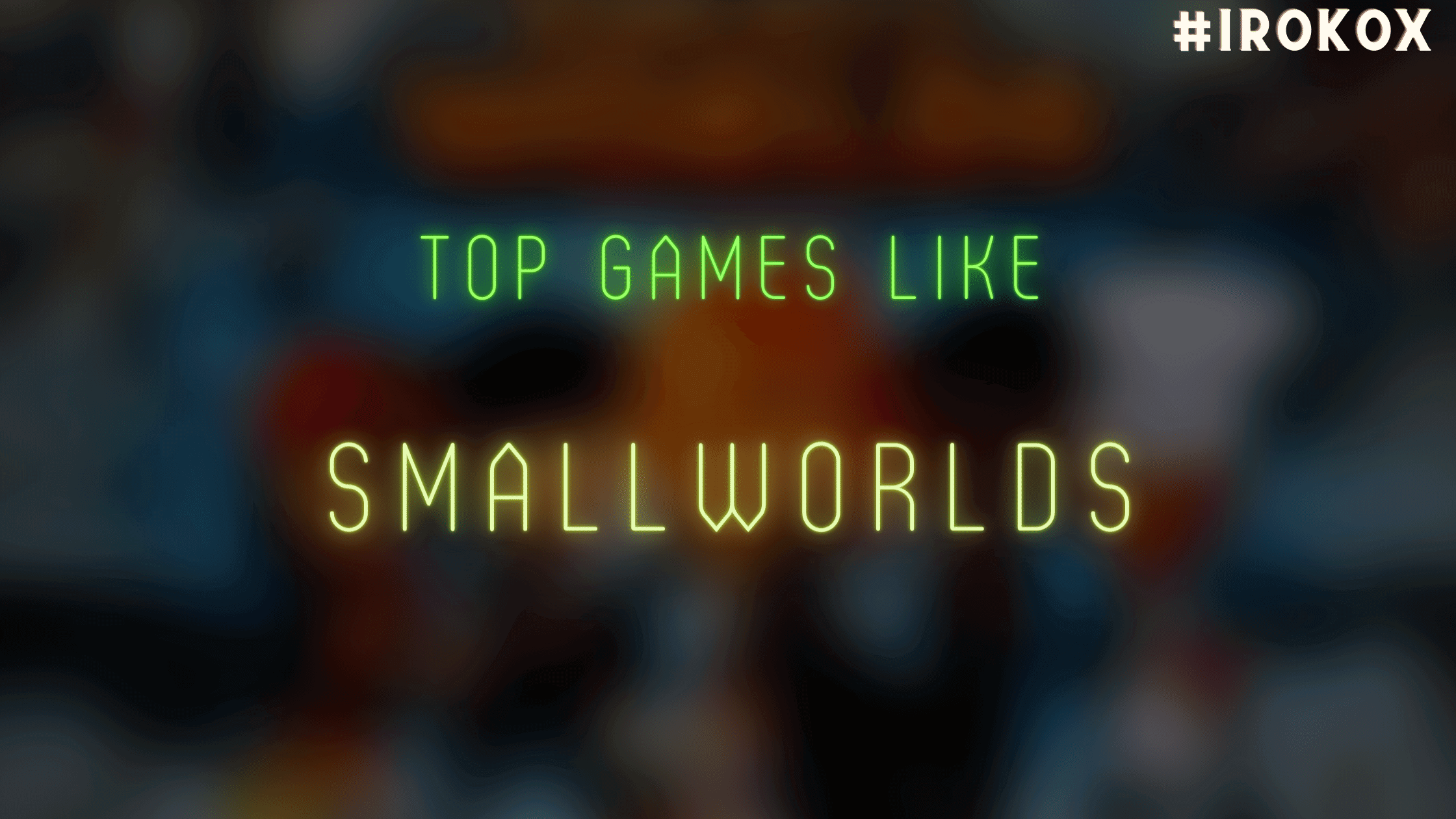 games like smallworlds